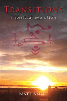 Transitions: A Spiritual Evolution